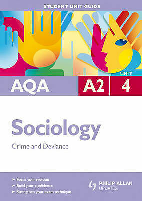 1 of 1 - AQA A2 Sociology: Unit 4: Crime and Deviance (Student Unit Guides), Lawson, Tony