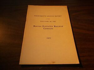 1911 BOSTON ELEVATED RAILWAY COMPANY FOURTEENTH ANNUAL REPORT
