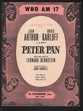 Who Am I 1950 Peter Pan Jean Arthur Boris Karloff Leonard Bernstein Sheet Music