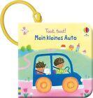 Tuut, tuut! Mein kleines Auto von Fiona Watt (2013, Taschenbuch)