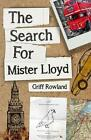Search for Mister Lloyd by Rowland Griff 9780993119170