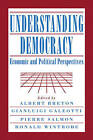 Understanding Democracy: Economic and Political Perspectives by Cambridge University Press (Paperback, 2008)