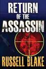 Return of the Assassin (Assassin Series #3) by Russell Blake (Paperback / softback, 2012)