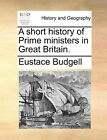 a Short History of Prime Ministers in Great Britain. 9781170505687 Book