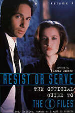 """Resist or Serve: The Official Guide to the """"X-files"""" (X File by Andy Meisl - PB"""