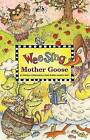 Wee Sing Mother Goose by Pamela Conn Beall, Susan Hagen Nipp (Mixed media product, 2006)