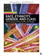Race, Ethnicity, Gender, and Class: The Sociology of Group Conflict and Change -