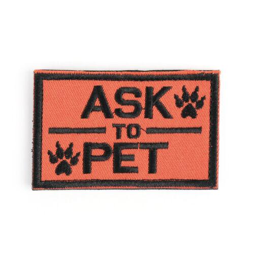 Ask To Pet Service Dog//Working Dog K-9 Tactical Morale Swat Desert Hook Patch B//