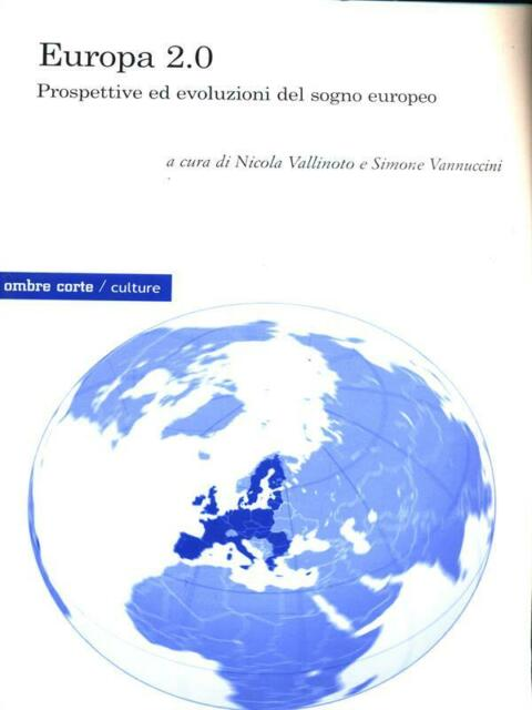 EUROPA 2.0  NICOLA VALLINOTO - SIMONE VANNUCCINI OMBRE CORTE 2010 CULTURE
