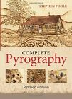 The Complete Pyrography by Stephen Poole (Paperback, 2014)