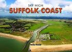 Sky High Suffolk Coast by Mike Page (Hardback, 2009)