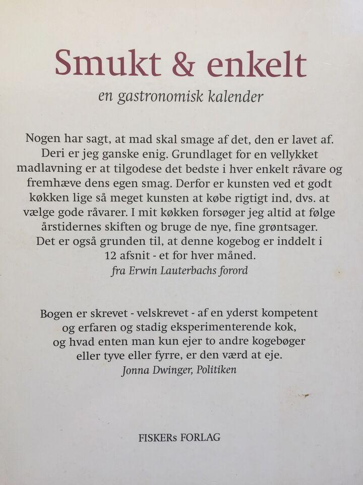 SMUKT & ENKELT - 167 s - 2002, Erwin Lauterbach, emne: mad og