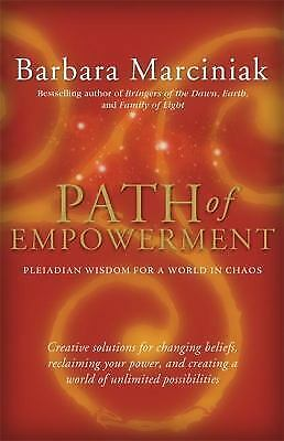 Path of Empowerment: New Pleiadian Wisdom for a World in Chaos 1