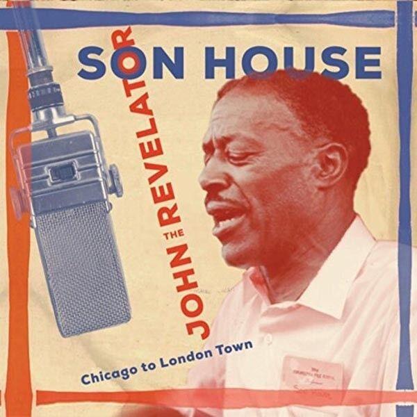 Son House - John the Revelator