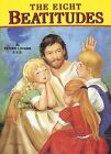 The Eight Beatitudes by Reverend Lawrence G Lovasik 9780899423845