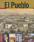 El Pueblo: the Historic Heart of Los Angeles by Jean Bruce Poole, Tevvy Ball (Paperback, 2002)