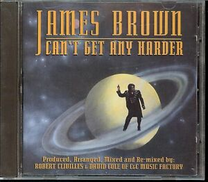 James-Brown-Made-in-USA-1993-Can-039-t-Get-Any-Harder-Maxi-Single-CD