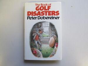 Good-The-Book-of-Golf-Disasters-Peter-Dobereiner-1984-01-01-Book-Club-Assoc