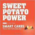 Sweet Potato Power : Smart Carbs - Paleo and Personalized by Ashley Tudor (2012, Paperback)