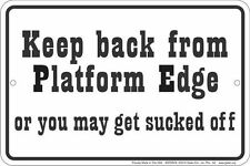 TRAIN lovers sign - KEEP BACK PLATFORM metal sign for  model railroad collectors