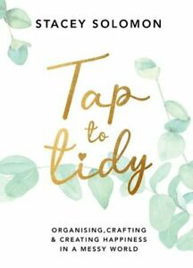 Tap to Tidy Organising, Crafting & Creating Hap... 9781529109498 | Pre Order