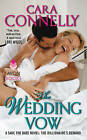 The Wedding Vow: A Save the Date Novel: the Billionaire's Demand by Cara Connelly (Paperback, 2014)