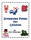 Dreamtime Poems for Children 9781450015653 by Phil McGregor Book