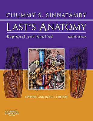 Last's Anatomy. Regional and Applied by Sinnatamby, Chummy S. (Paperback book, 2