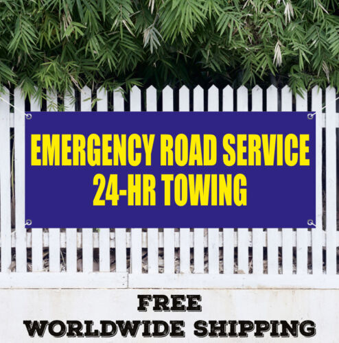 Banner Vinyl EMERGENCY ROAD SERVICE 24-HR TOWING Advertising Sign Flag Car Auto