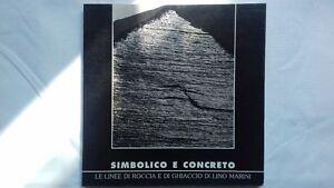 Simbolico-e-concreto-le-linee-di-roccia-e-di-ghiacccio-di-Lino-Marini-1999
