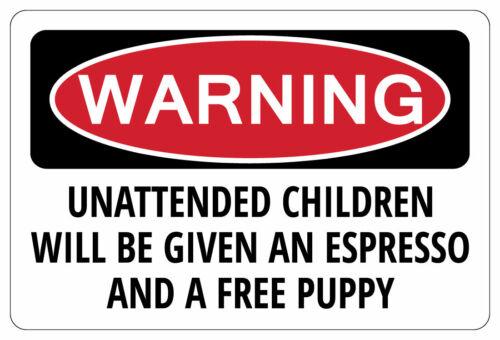 Crianças sem supervisão será dado um espresso de aviso sinal presente engraçado