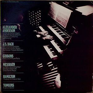Details about ALEXANDER ANDERSON ON THE SCHLICKER ORGAN   NM1972LP  BACH/GIBBONS/HAMILTON++