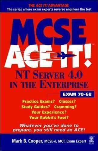 MCSE NT Server 4.0 in the Enterprise Ace It! : Exam 70-68-ExLibrary