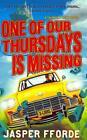 One of Our Thursdays is Missing von Jasper Fforde (2012, Taschenbuch)