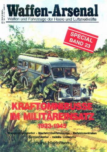 Waffen-Arsenal Special 23 Kraftomnibusse im Militäreinsatz Busse d. Wehrmacht