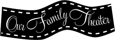 Family Theater Movie Room Decor Vinyl Decal Stickers Lettering Words Decoration