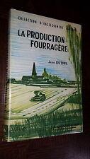 LA PRODUCTION FOURRAGERE- Jean Duthil 1967