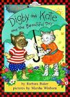 Easy-To-Read, Dutton: Digby and Kate and the Beautiful Day by Barbara Baker (1998, Hardcover)