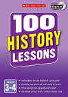 100 History Lessons: Years 3-4: Years 3-4 by Christina You (Mixed media product, 2014)