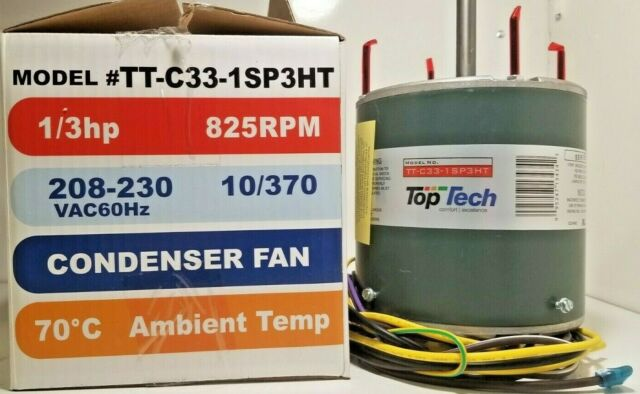 TopTech TT-C33-1SP3HT 1/3 Hp 825 RPM Universal Condenser Fan Motor 208/230v