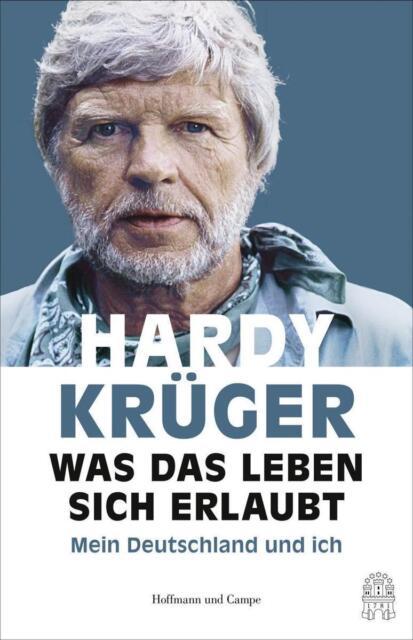 Was das Leben sich erlaubt von Peter Käfferlein, Olaf Köhne und Hardy Krüger sen
