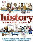 History Year by Year by DK (Hardback, 2013)