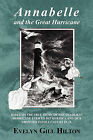 Annabelle and the Great Hurricane of 1900 by Gill Evelyn Hilton (Paperback / softback, 2011)