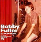 El Paso Rock: Early Recordings, Vol. 3 by Bobby Fuller (CD, May-2010, Norton)