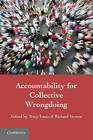Accountability for Collective Wrongdoing by Cambridge University Press (Paperback, 2011)