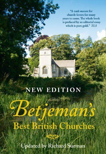 1 of 1 - Betjeman's Best British Churches,Sir John Betjeman, Richard Surman