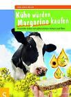 Kühe würden Margarine kaufen von Sven-David Müller (2015, Taschenbuch)