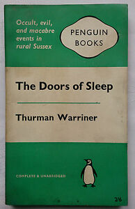 THURMAN-WARRINER-THE-DOORS-OF-SLEEP-UNREAD-EXORISM-1ST-S-B-1961-PENGUIN-1610