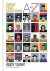 A-Z Great Film Directors by Andy Tuohy (Hardback, 2015)