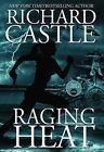 Raging Heat (Castle) by Richard Castle (Paperback, 2015)